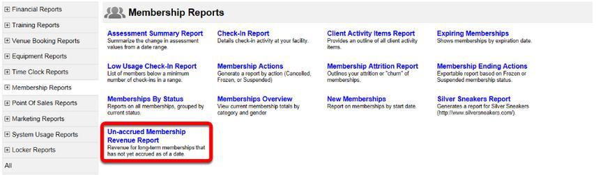 Membership Unaccrued Revenue Report