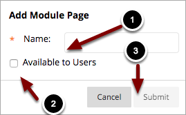 Image of the Add Module Page dialog box with the following annotations: 1.Click on the Add Menu Item button (the plus sign) on the top of the course menu2.A menu will pop up. Select Module Page from the list