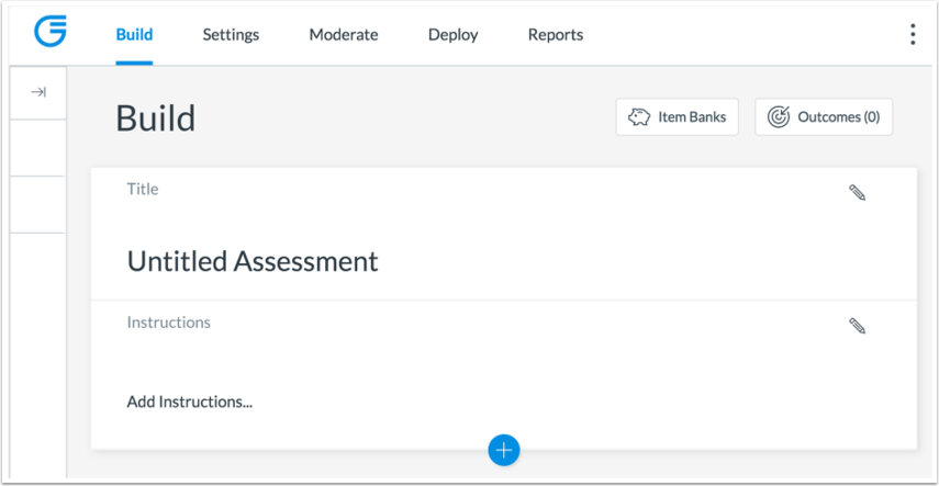 Build Assessments