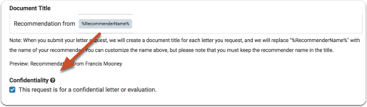"Fill out the ""General Information"" section of the request form and indicate if this is a request for confidential letter"