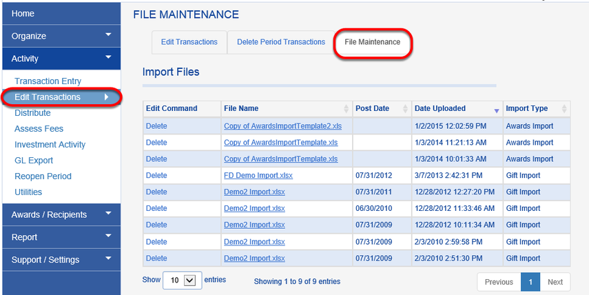 All import files are archived and can be found by clicking ACTIVITY > EDIT TRANSACTIONS > FILE MAINTENANCE.