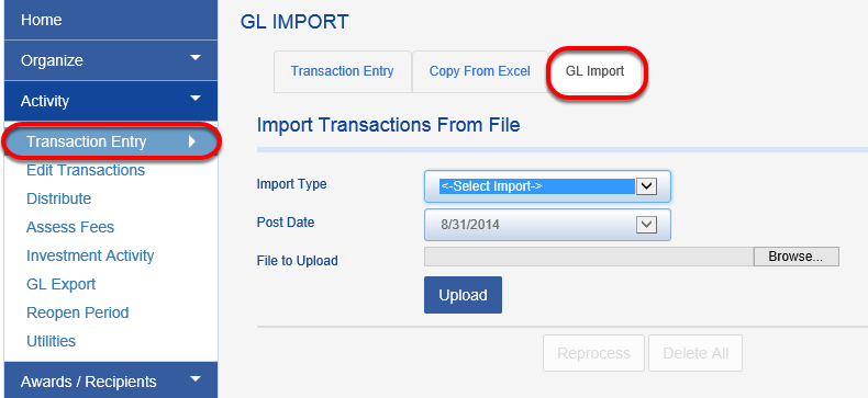 GL Import:  Go to the ACTIVITY > TRANSACTION ENTRY. Select the GL IMPORT tab. This will bring up a feature that will allow you to import a file that you created from your accounting system for uploading into Fundriver.