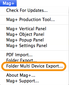 """With no InDesign documents open, Go to the Mag+ Menu and select """"Folder Multi-Device Export..."""""""