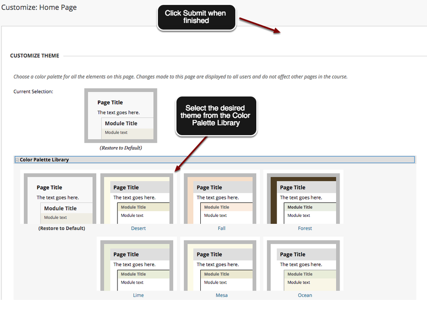 Image of the Customize: Course News screen with an arrow pointing to the Color Palette Library with instructions to choose the desired theme.  A second arrow points to the Submit button with instructions to click the submit button when finished.