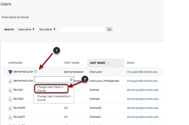 Image of the User List in Blackboard with the following annotations: 1.Locate the user whose role you wish to change, hover over the username and click on the chevron that appears.2.Click on Change User's Role in Course to change the user's role.