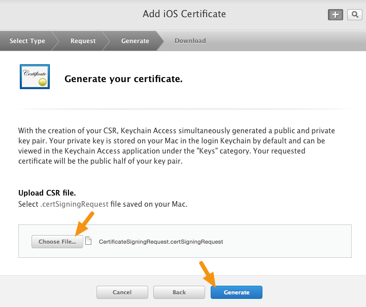 "Click on the ""Choose File"" button and select the CSR (Certificate Signing Request) file you have downloaded, then click on ""Generate."""