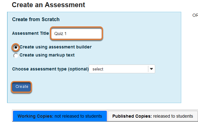 Create from Scratch with assessment builder selected