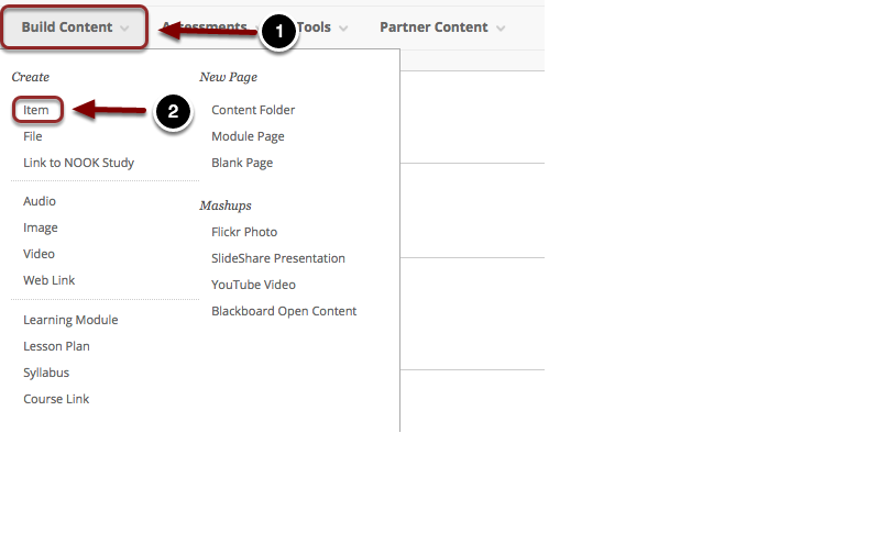 Image of the Build Content Menu with Build Content highlighted with a #1 and Item highlghted with a #2