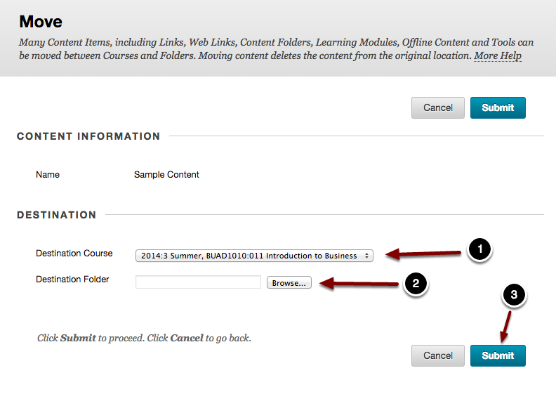 Image of the move screen with the following annotations appearing in the section labeled Destination with the following annotations: 1.Destination Course: Select the course to move the materials to.2.Destination Folder: Click the Browse button to select the folder to move the materials into.