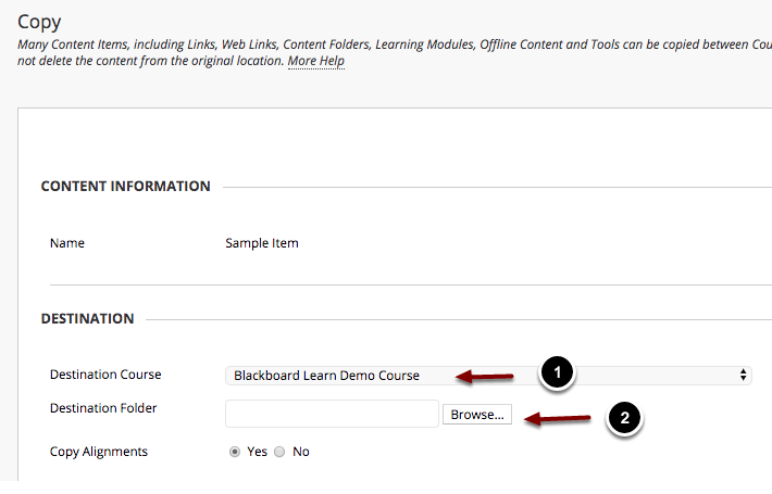 Image of the copy screen with the following annotatations under Destination with the following annotations: 1.Destination Course: Select the course you want to copy the materials to from the dropdown box. 2.Destination Folder: Click Browse to select the destination folder for the copied materials.