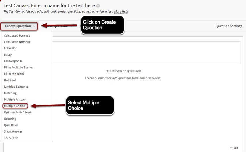 Image of the Test Canvas with Create Question outlined with a red circle with instructions to click on Create Question, and Multiple Choice outlined with a red circle with instructions to select Multiple Choice.