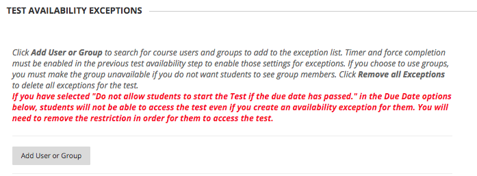 Image of Test Availability Exceptions with the Add User or Group button visible.