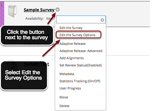 Image showing a survey with an arrow pointing to the expand contextual menu button located next to the survey name, with instructions to click the button next to the test.  In the menu, Edit the Test Options is outlined with a red circle with text instructing users to select edit the survey options.
