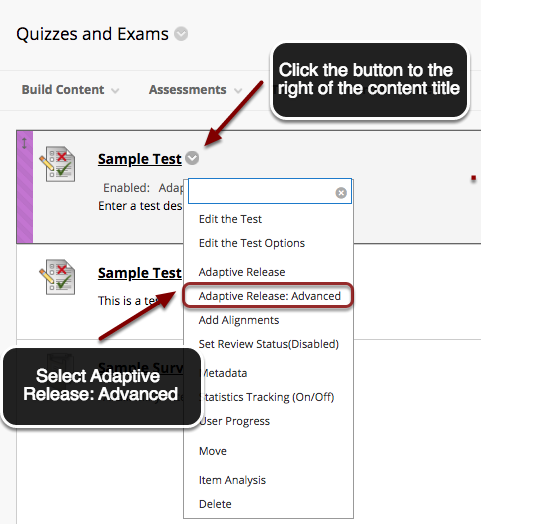 Image of a content item in blackboard with the contextual menu button appearing to the right of it. below the item is a menu on screen. Instructions on screen show an arrow pointing to the contextual menu button with instructions to click the button next to the item name. In the menu, the Adaptive Release: Advanced option is highlighted with a red circle and an arrow is pointing to it. Instructions indicate to click on Adaptive Release: Advanced