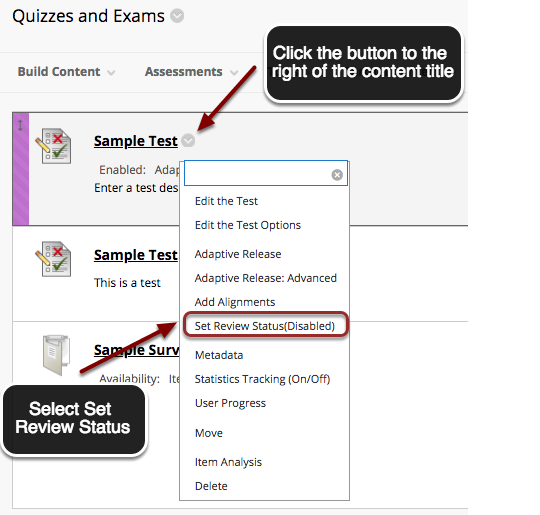 Image of a content item in blackboard with the contextual menu button appearing to the right of it. below the item is a menu on screen. Instructions on screen show an arrow pointing to the contextual menu button with instructions to click the button next to the item name. In the menu, the Set Review Status option is highlighted with a red circle and an arrow is pointing to it. Instructions indicate to click on Set Review Status