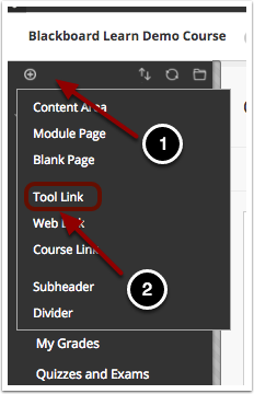 Image of the blackboard course menu with the following items: 1.Click on the plus sign at the top of the course menu.2.Select Tool Link from the menu that appears.