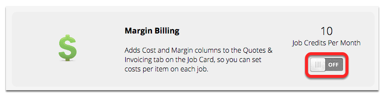 Click the switch button to activate the Margin Billing add-on