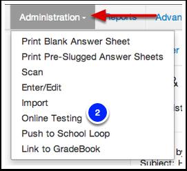 Online Testing Administration