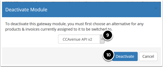 Select CCAvenue API v2 and click Deactivate