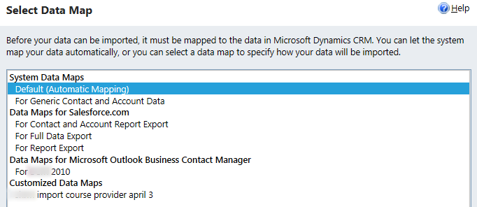 The system will prompt you to select your data map.
