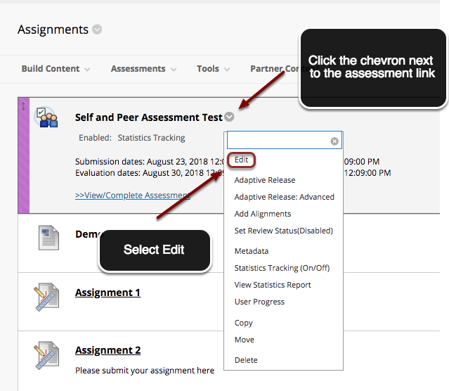 image of a self and peer assessment in Blackboard with an arrow pointing to the chevron next to the assessemt with instructions to click on the chevron.  The edit option is highlighted by a red circle with an arrow pointing to the assessment indicating users to select Edit.