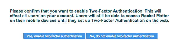 """2. In the pop-up box, click """"Yes, enable two-factor authentication""""."""