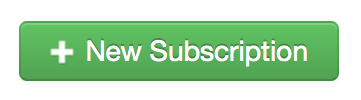 "Click on the ""New Subscription"" button to add a subscription to your app."