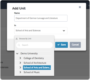 "Enter the unit name and select the larger organizational unit to which it belongs from the dropdown menu, and click ""Save"""