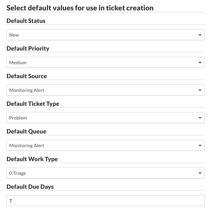 Select default values for use in ticket creation