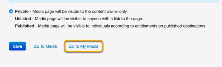 """Click """"Go to My Media"""""""