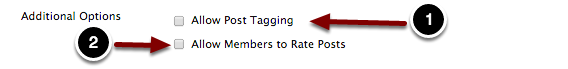 Image of the Additional Options screen with the following annotations: 1.Allow Post Tagging: Enabling this option allows users to tag posts with their own comments.2.Allow Members to Rate Posts: Enabling this option allows users to rate other students' posts on a five-point scale.