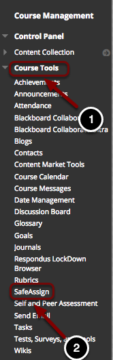 Image of the Control Panel with the following annotations: 1.Click on Course Tools.2.Select Safe Assign.