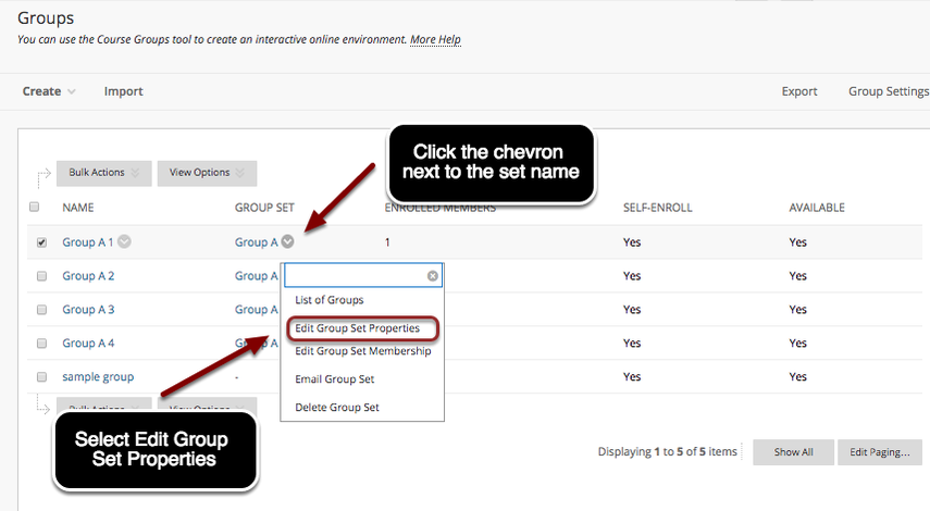 Image of the Groups list with an arrow pointing to the chevron next to the group set name with instructions to click on the chevron.  A menu is shown on screen with instructions to select Edit Group Set Properties
