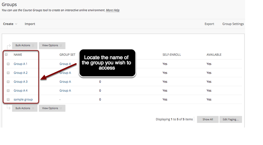 Image of the Groups page with an arrow pointing to the list of group names under the Name column with instructions to locate the name of the group you wish to access