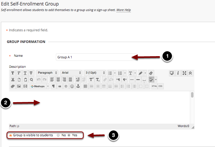 Image of the Edit Group Screen with the following annotations: 1.Name: Enter a name for the group set in the name field. Note: Blackboard will append a number for each group created in the group set.2.Description: Enter a description for the group set.3.Group is visible to students: To allow students to access the group, set the availability to Yes. To prevent student access, select No. For Self-Enrollment groups only, to allow students access to the signup sheet only, select Sign-up Sheet Only.