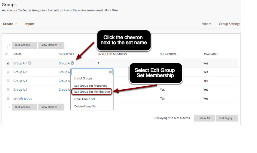 Image of the Groups list with an arrow pointing to the chevron next to the group set name with instructions to click on the chevron.  A menu is shown on screen with instructions to select Edit Group Set Membership