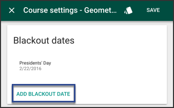 Course Settings tool with the Blackout dates card.