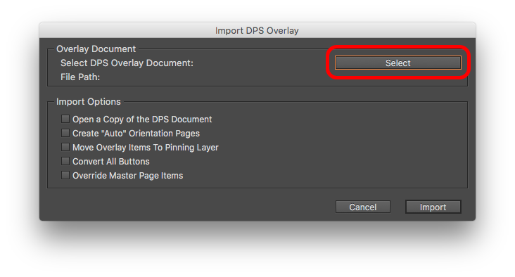 Click the 'Select' button and navigate to the DPS Overlay document you want to convert