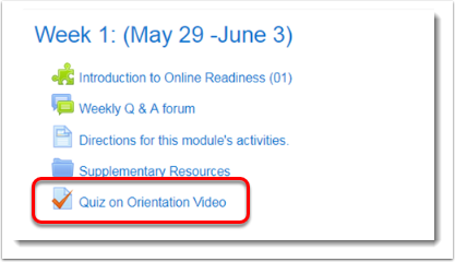 Quiz on Orientation Video is selected