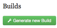 "Once all fields have a ""Complete"" label, you can click the ""Generate New Build"" button at the bottom of the screen."