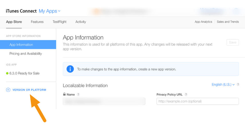 "Click on the ""+ VERSION OR PLATFORM"" button to create a new version of your app."