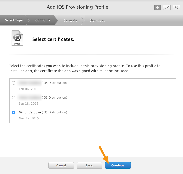"Click on the radio button next to your Distribution Certificate and click on ""Continue."""