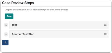"""Drag and drop steps to change the order for the template and click """"Done"""" to commit the change"""