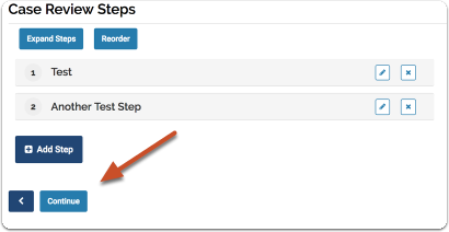 """Click """"Save and Continue"""" when you are finished adding steps to the template"""