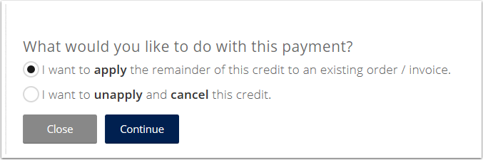 Apply Full Credit or Partial Credit to an existing order or invoice.