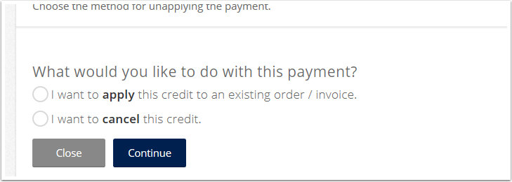 If the whole credit amount is unapplied you will get the following options.