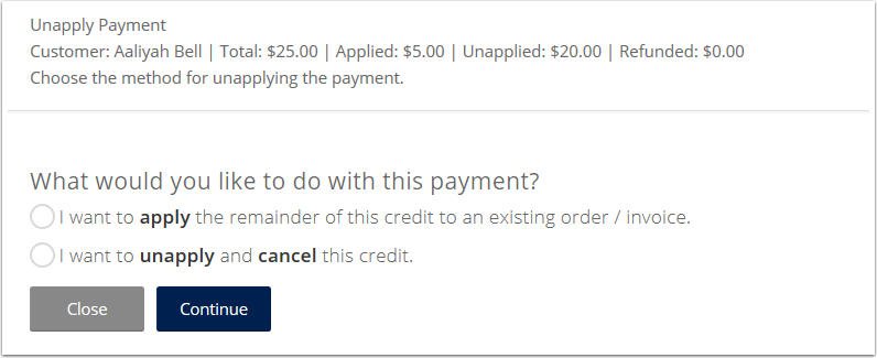 If the credit has amounts that are unapplied and applied you will need to select one of the following options.