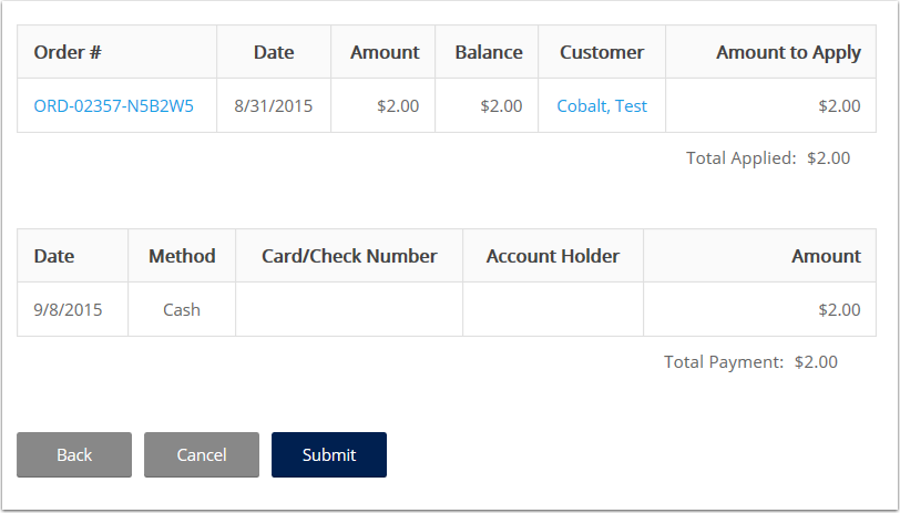 Once you click continue or select cash as your payment type you will be taken to a summary screen to confirm the transaction. If correct, select submit.