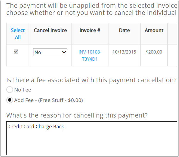 For Credit Card Charge Back you you will then select the fee if you choose to charge it and type Credit Card Charge back as the cancellation reason.