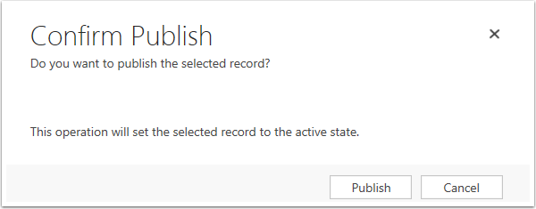 Click Publish in the Confirmation pop up window.